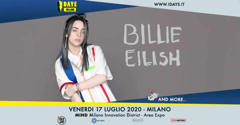 Billie Eilish in Italia nel 2020, I-Days Milano