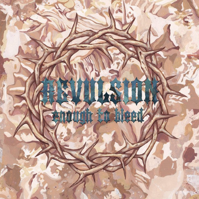 Revulsion Enough To Bleed cover