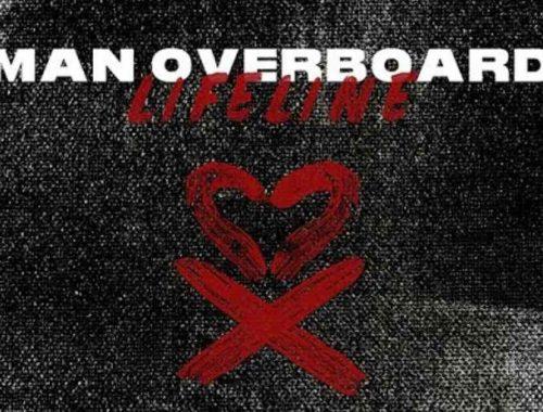 Man Overboard Lifeline nuova canzone