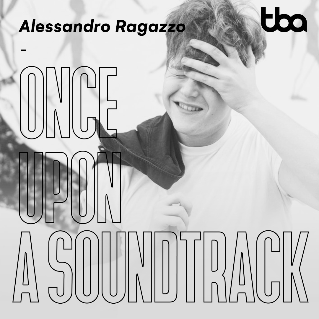 Alessandro Ragazzo, Once Upon a Soundtrack