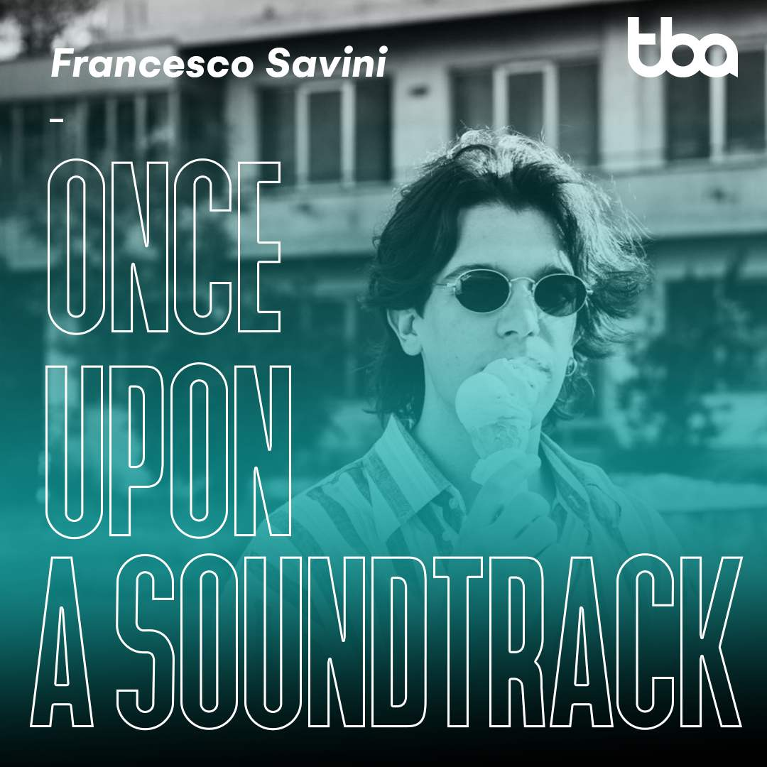Francesco Savini, Once Upon a Soundtrack