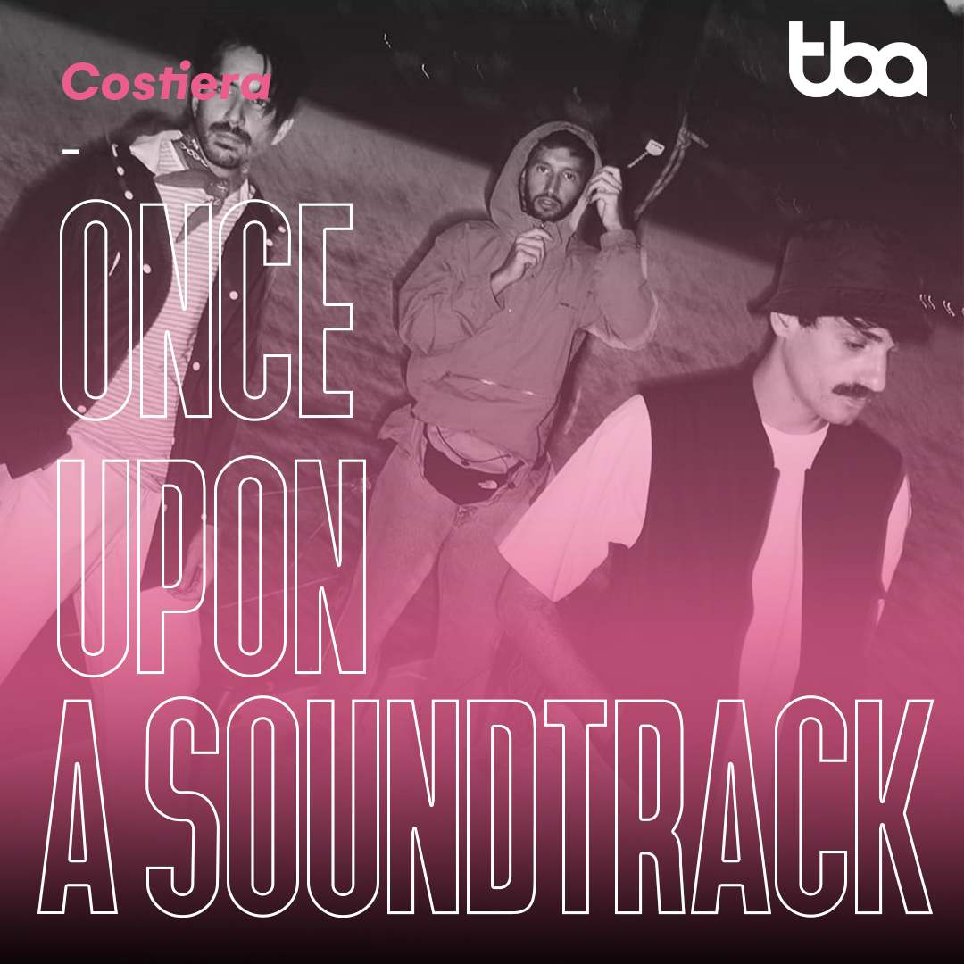 Costiera, Once Upon a Soundtrack